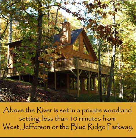 Above The River: Vacation Rental Cabin On The New River